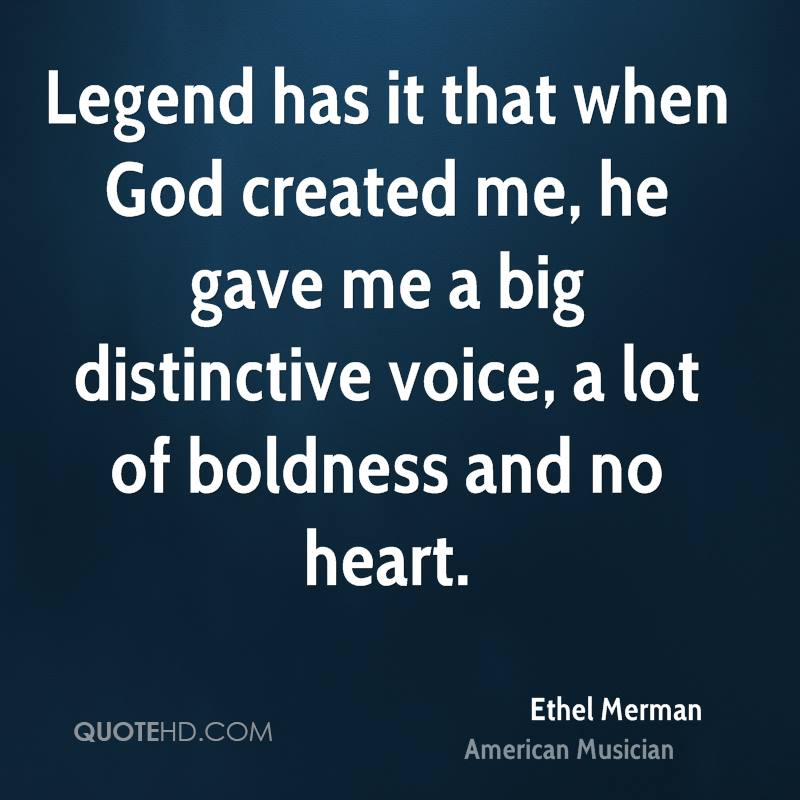 God Created Me Quotes: Legend Has It That When God Created Me, He Gave Me By