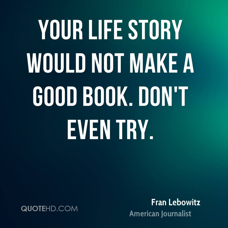 Life story book quotes