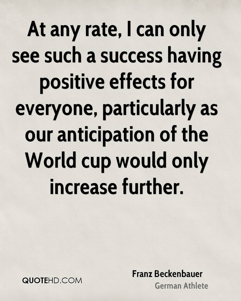 At any rate, I can only see such a success having positive effects for everyone, particularly as our anticipation of the World cup would only increase further.