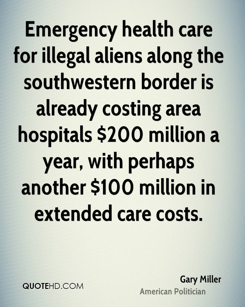 Emergency health care for illegal aliens along the southwestern border is already costing area hospitals $200 million a year, with perhaps another $100 million in extended care costs.