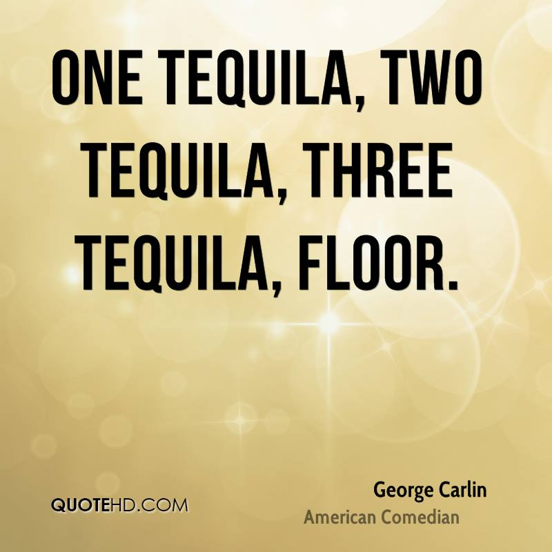Tequila Quotes | Tequila Quotes Page 1 Quotehd