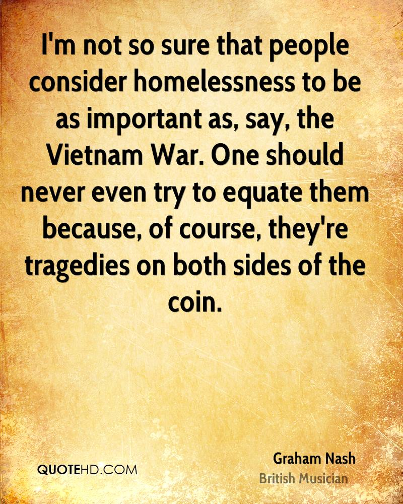 Quotes About Homelessness Graham Nash War Quotes  Quotehd