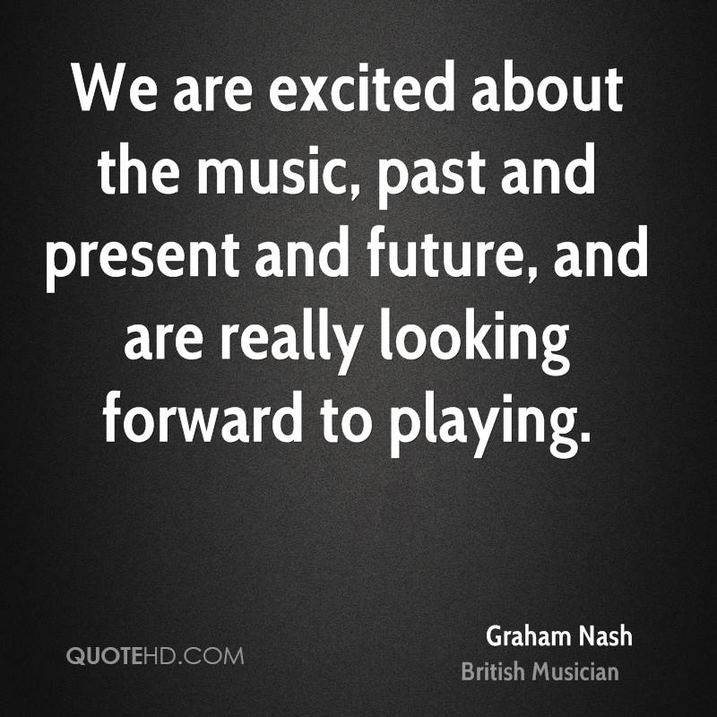 TOP 96 Most Inspiring Graham Nash Quotes by QuoteSurf
