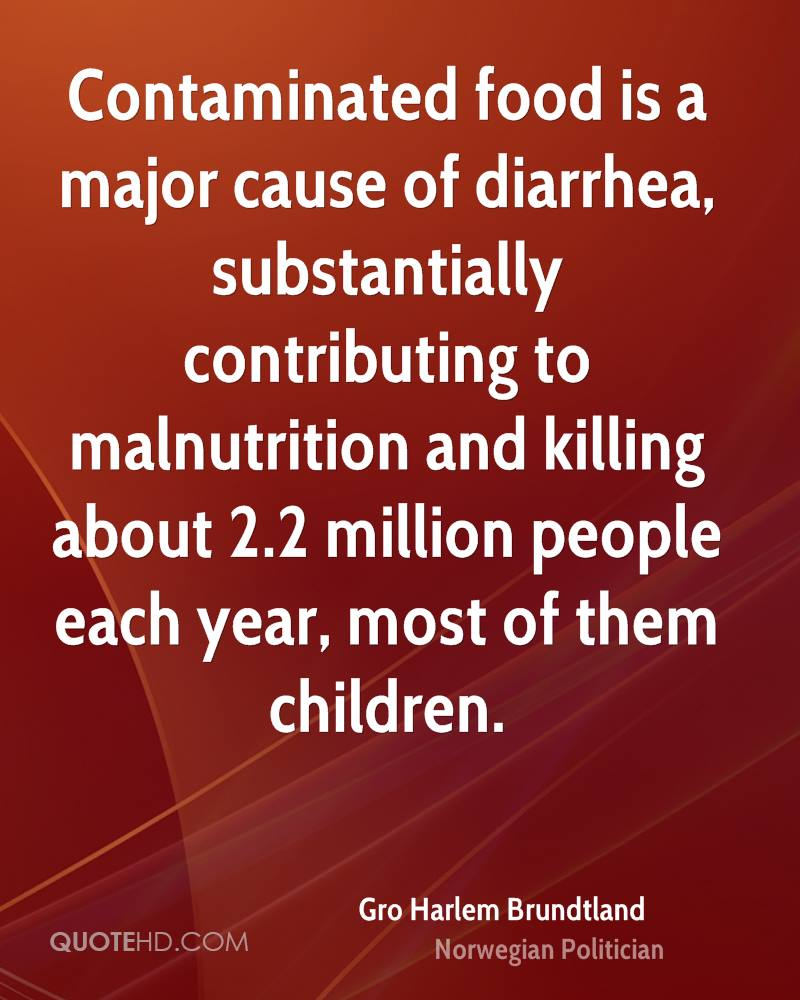 Contaminated food is a major cause of diarrhea, substantially contributing to malnutrition and killing about 2.2 million people each year, most of them children.