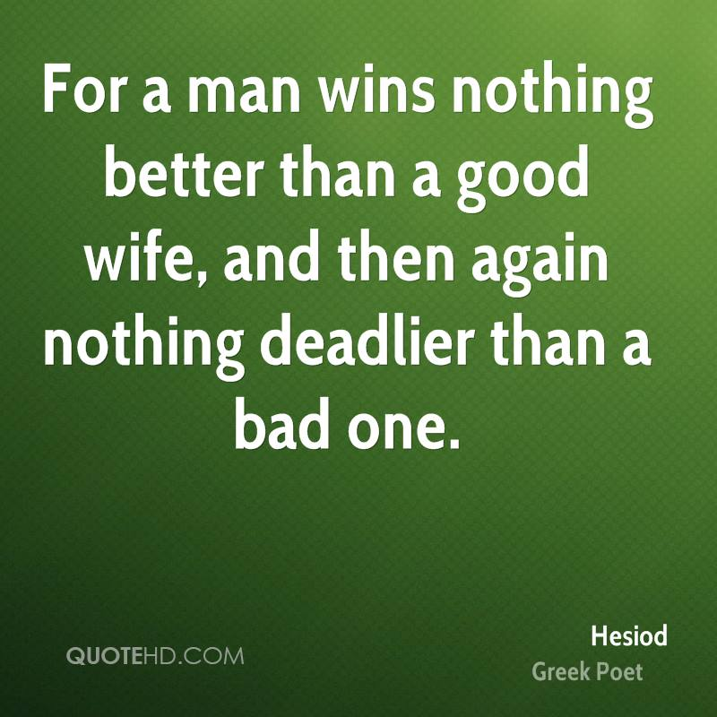 Hesiod Wife Quotes | QuoteHD