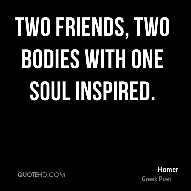 Two friends, two bodies with one soul inspired.