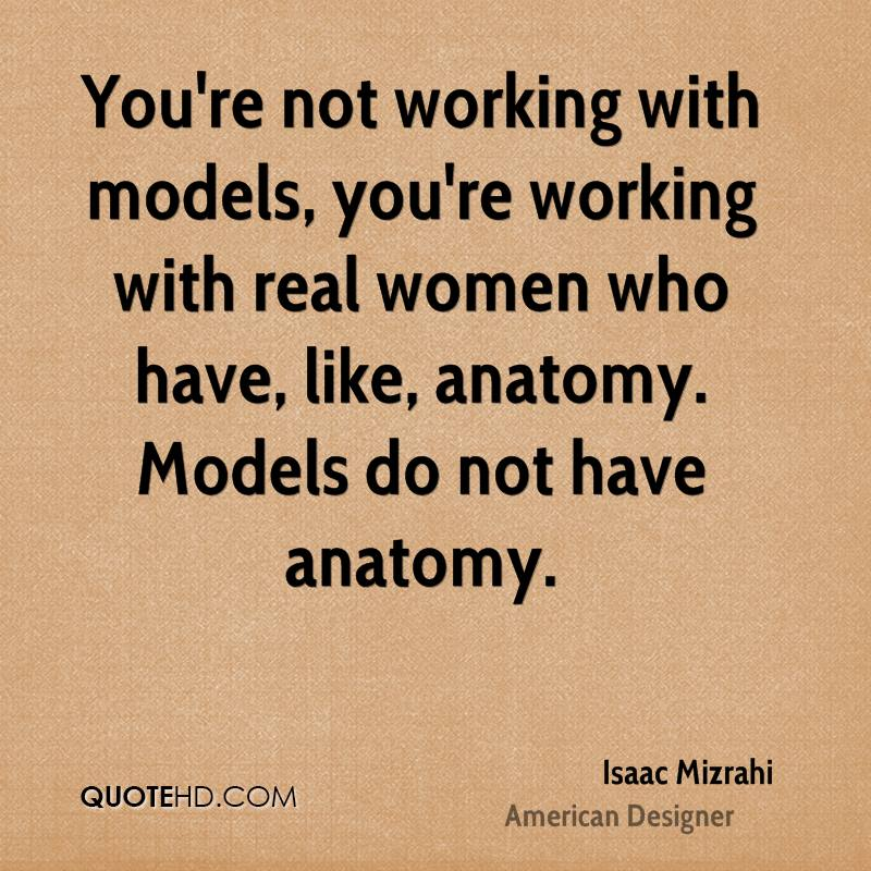 Isaac Mizrahi Women Quotes | QuoteHD