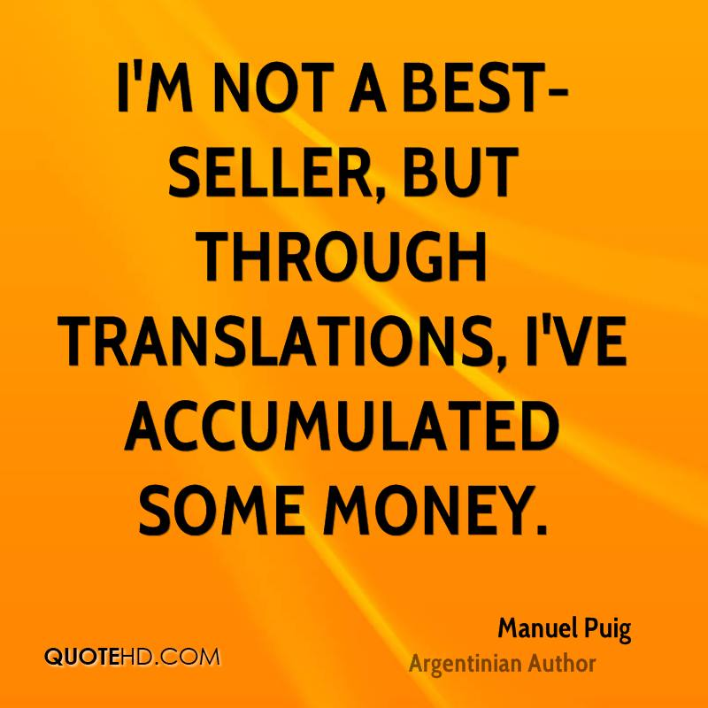I'm not a best-seller, but through translations, I've accumulated some money.