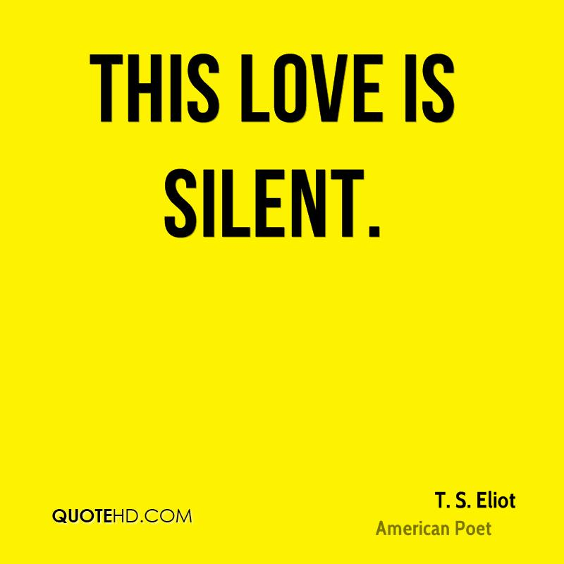 Ts Eliot Love Quotes. QuotesGram