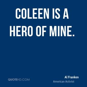 Coleen is a hero of mine.