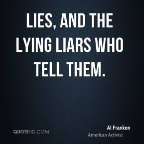 Lies, and The Lying Liars who Tell Them.