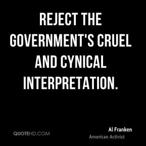 reject the government's cruel and cynical interpretation.