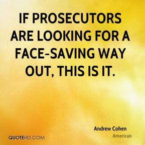 Andrew Cohen - If prosecutors are looking for a face-saving way out, this is it.