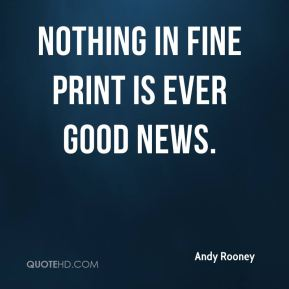Nothing in fine print is ever good news.