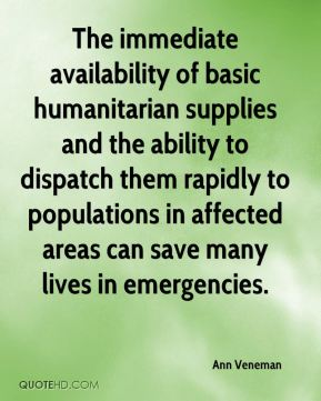 The immediate availability of basic humanitarian supplies and the ability to dispatch them rapidly to populations in affected areas can save many lives in emergencies.
