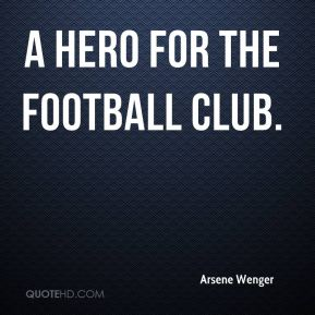 a hero for the football club.