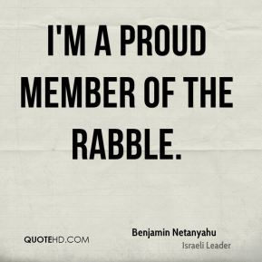 I'm a proud member of the rabble.