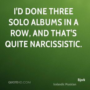 I'd done three solo albums in a row, and that's quite narcissistic.