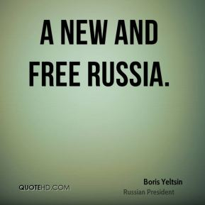 a new and free Russia.