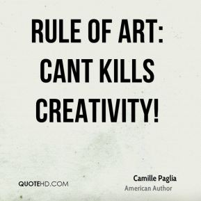 Rule of art: Cant kills creativity!