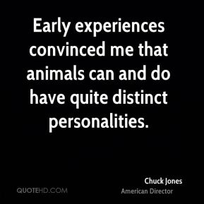 Early experiences convinced me that animals can and do have quite distinct personalities.