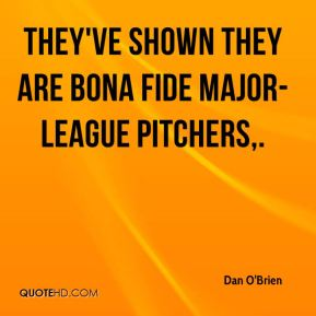 They've shown they are bona fide major-league pitchers.