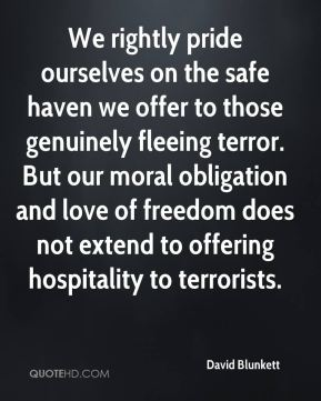 We rightly pride ourselves on the safe haven we offer to those genuinely fleeing terror. But our moral obligation and love of freedom does not extend to offering hospitality to terrorists.