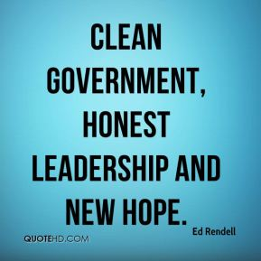 clean government, honest leadership and new hope.