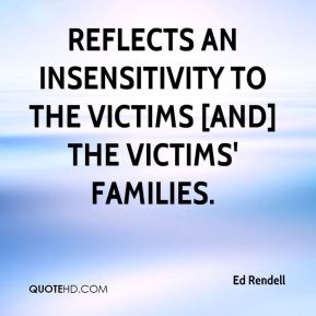 reflects an insensitivity to the victims [and] the victims' families.