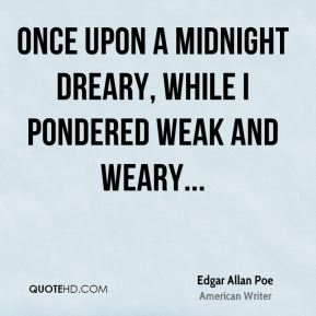 Edgar Allan Poe - Once upon a midnight dreary, while I pondered weak and weary...