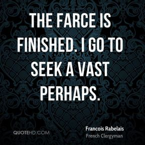 Francois rabelais quotes quotesgram for Is the word farcical