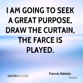 Curtain quotes page 1 quotehd for Farcical quotes