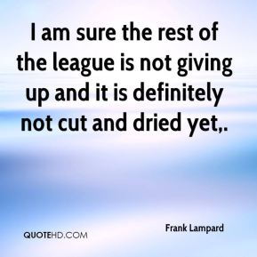 I am sure the rest of the league is not giving up and it is definitely not cut and dried yet.
