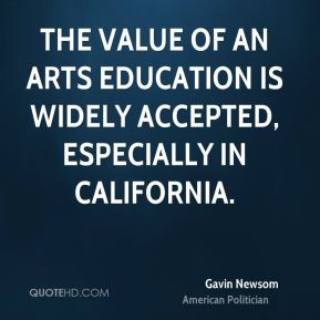 The value of an arts education is widely accepted, especially in California.