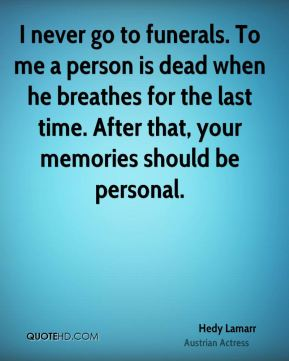 Quotes For Funerals Beauteous Hedy Lamarr Quotes  Quotehd
