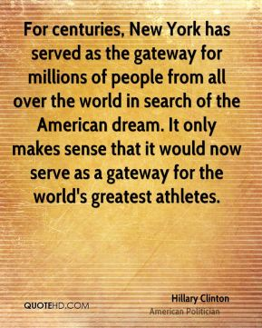 For centuries, New York has served as the gateway for millions of people from all over the world in search of the American dream. It only makes sense that it would now serve as a gateway for the world's greatest athletes.