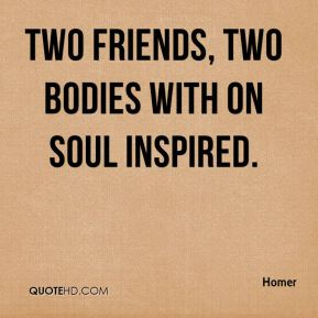 Two friends, two bodies with on soul inspired.