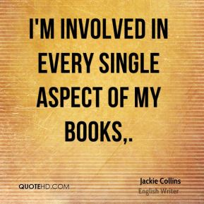 I'm involved in every single aspect of my books.