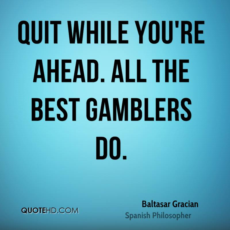 Best quotes for gambling totka for winning in gambling