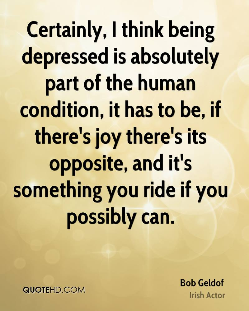 I think being depressed is Being Depressed Quotes