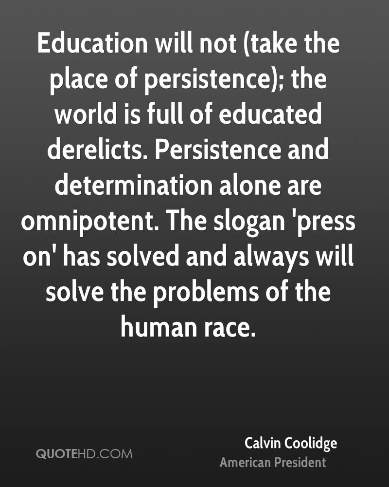 Calvin Coolidge Quotes Persistence: Calvin Coolidge Quotes