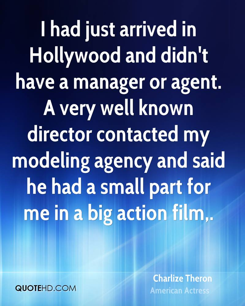 I had just arrived in Hollywood and didn't have a manager or agent. A very well known director contacted my modeling agency and said he had a small part for me in a big action film.