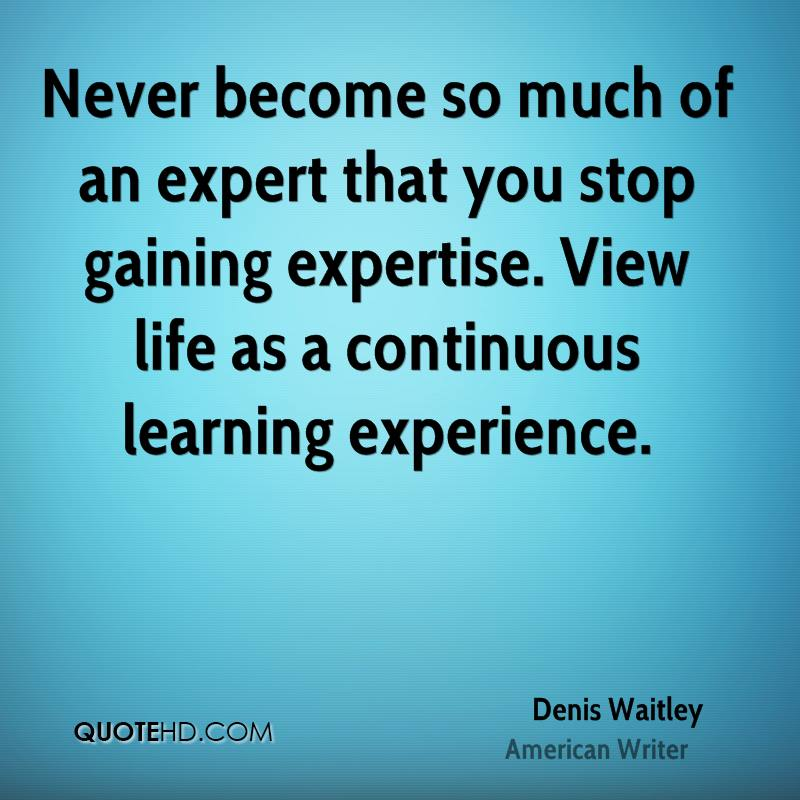 denis waitley experience quotes quotehd