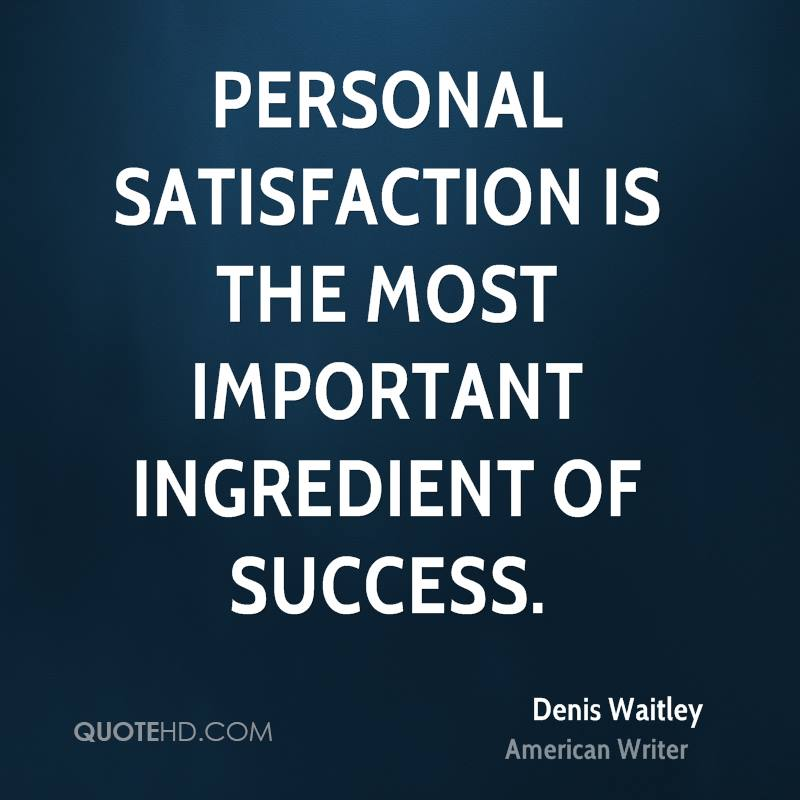 Inspirational Quotes On Customer Satisfaction: Denis Waitley Success Quotes