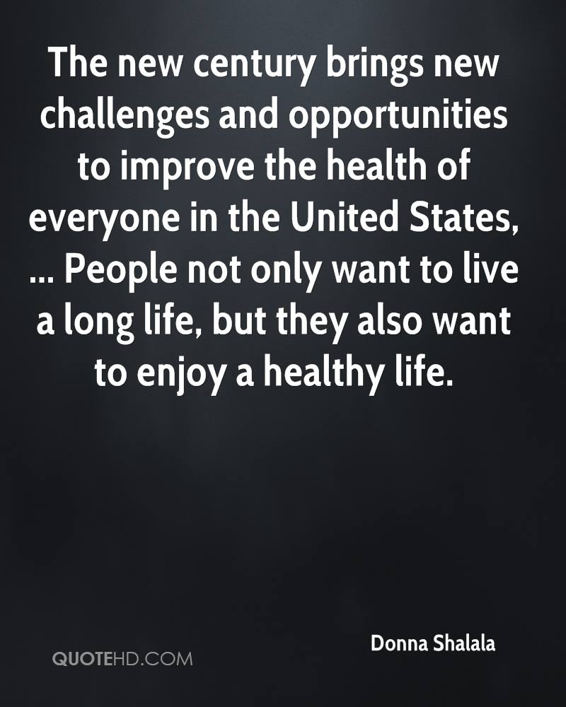 Healthy Life Quotes Donna Shalala Life Quotes  Quotehd