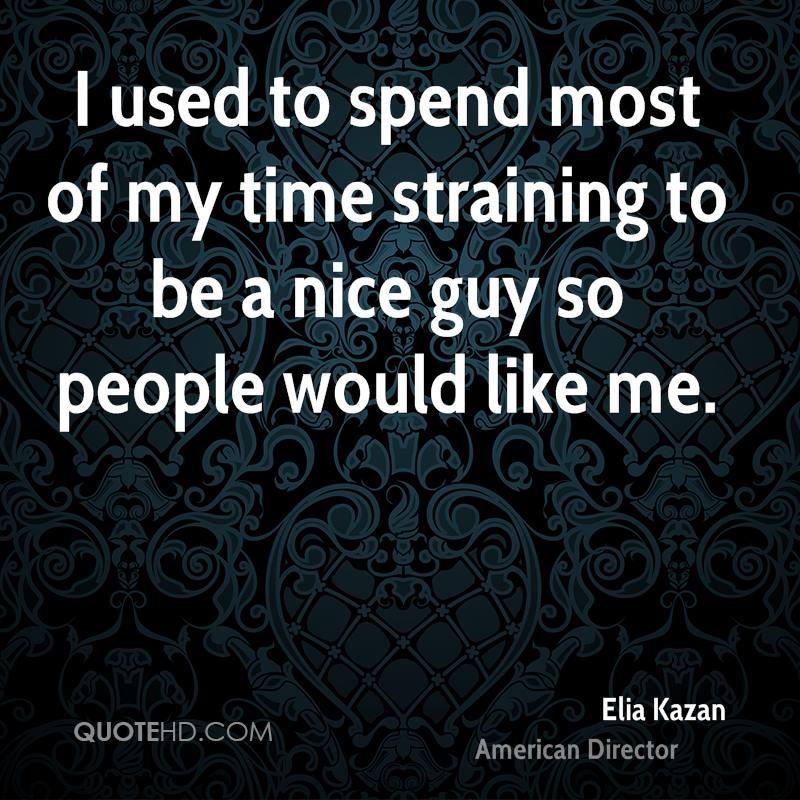 being the nice guy quotes