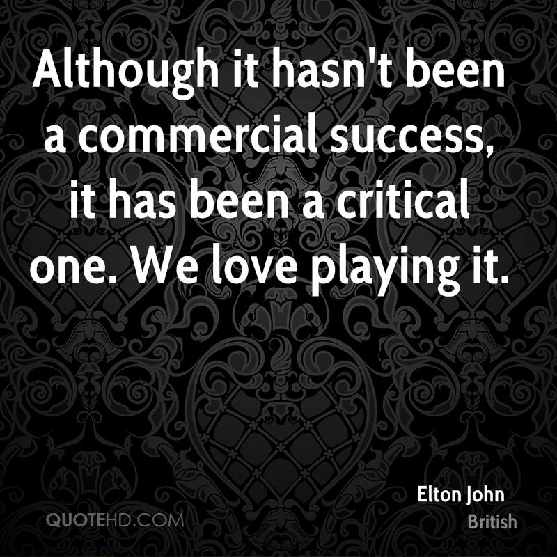 Although it hasn't been a commercial success, it has been a critical one. We love playing it.
