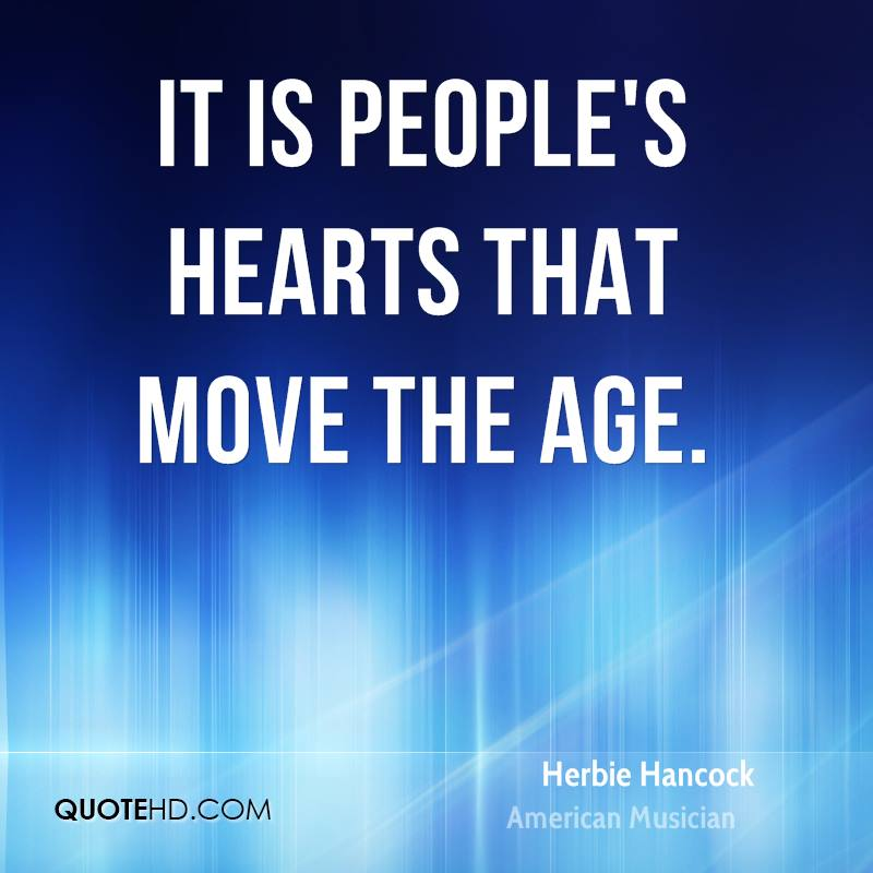 It is people's hearts that move the age.