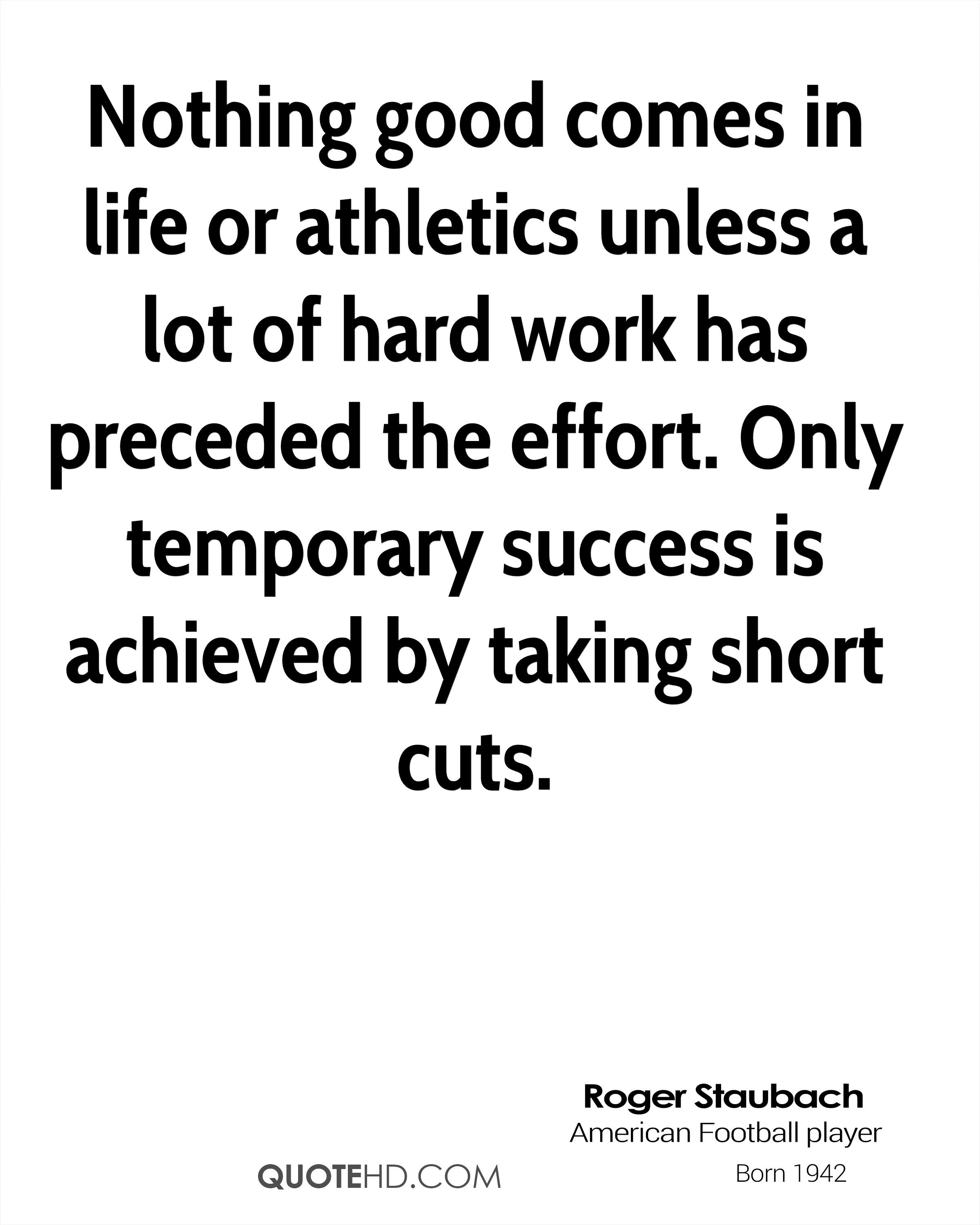 Short Good Quotes About Life Roger Staubach Success Quotes  Quotehd
