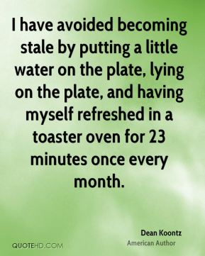I have avoided becoming stale by putting a little water on the plate, lying on the plate, and having myself refreshed in a toaster oven for 23 minutes once every month.